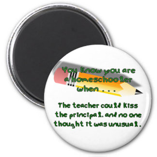 You know you are a homeschooler when... 6 cm round magnet