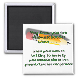 You know you are a homeschooler when square magnet