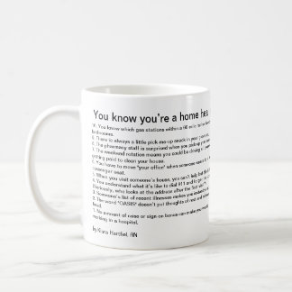 You know you're a home health nurse if… coffee mug