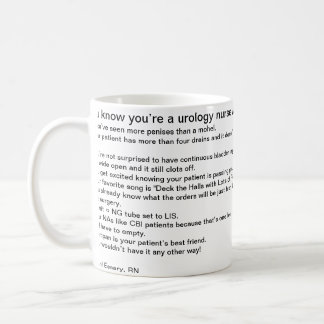 You know you're a urology nurse when… coffee mug