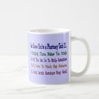 You Know You're a PHARMACY TECH IF... Coffee Mug