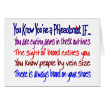 You Know You're a Phlebotomist IF... Greeting Card