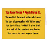 You Know You're A Psych Nurse IF...
