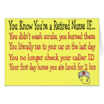 You know you're a RETIRED NURSE IF... Cards