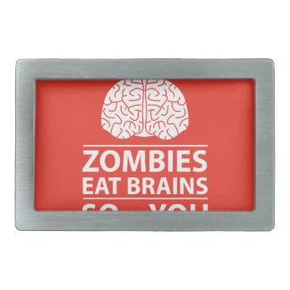 You Know - Zombies Eat Brains Joke Belt Buckle
