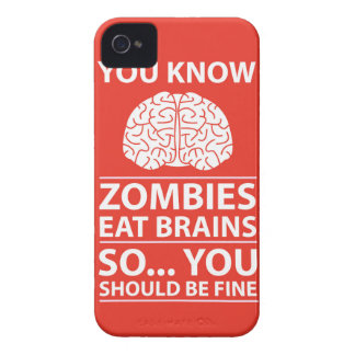 You Know - Zombies Eat Brains Joke Case-Mate iPhone 4 Cases