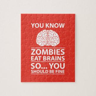 You Know - Zombies Eat Brains Joke Jigsaw Puzzle