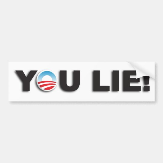 You Lie! Bumper Sticker