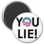 YOU LIE FRIDGE MAGNETS