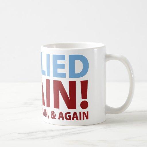 You Lied Again! Coffee Mug