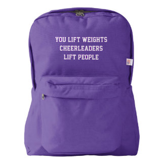 You Lift Weights Cheerleaders Lift People Backpack