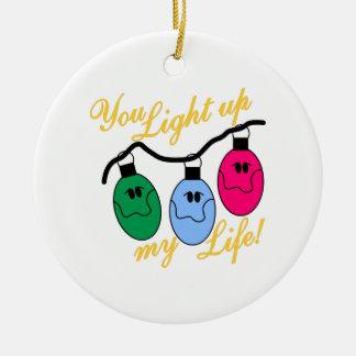 You Light Up My Life Christmas Ornament