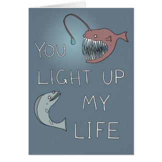 """You light up my life"" deep sea valentine Card"