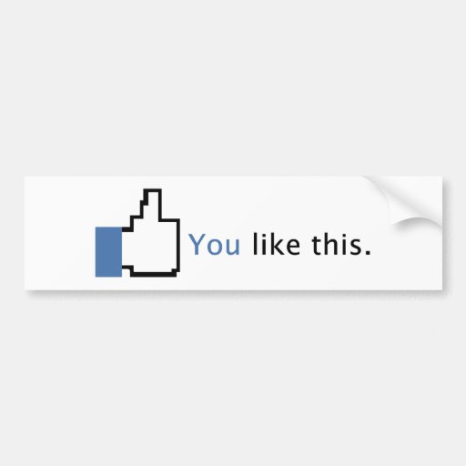 You Like This. Bumper Sticker