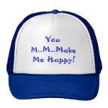 You M..M..Make Me Happy Hat