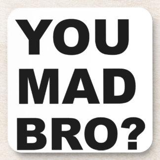 You Mad Bro? Coaster