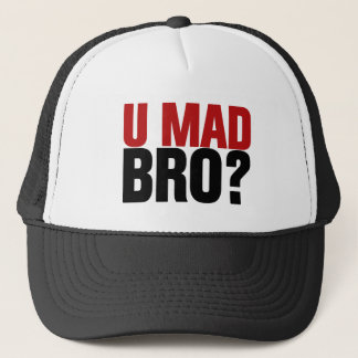 You Mad Bro? Trucker Hat