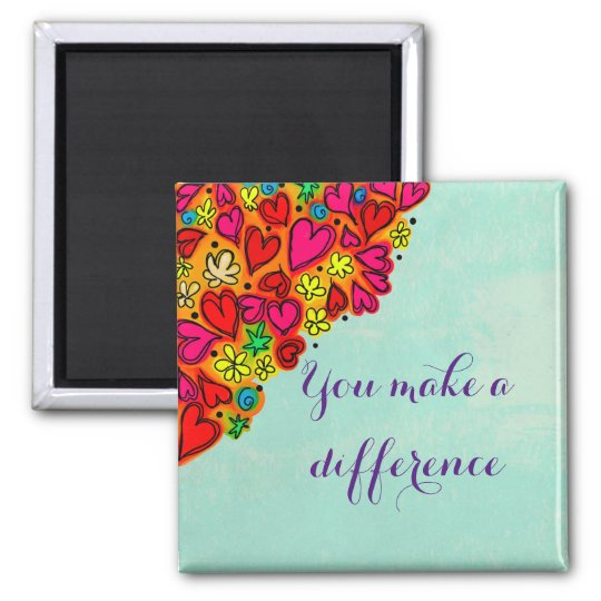 You make a difference doodle hearts square magnet