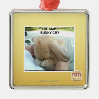 You make bunny cry Silver-Colored square decoration