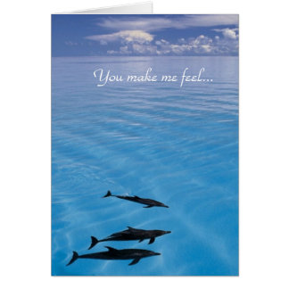 You make me feel... card