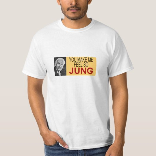 You Make Me Feel So Jung T-Shirt