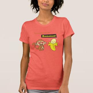 You make me go Bananas, Cute Love Humor Tee Shirt