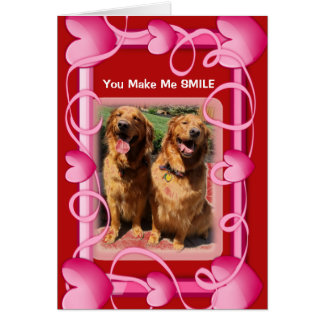 You Make Me Smile with My Heart Dog Valentine Card