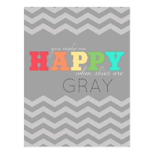 """you make my happy"" (chevron) postcard"