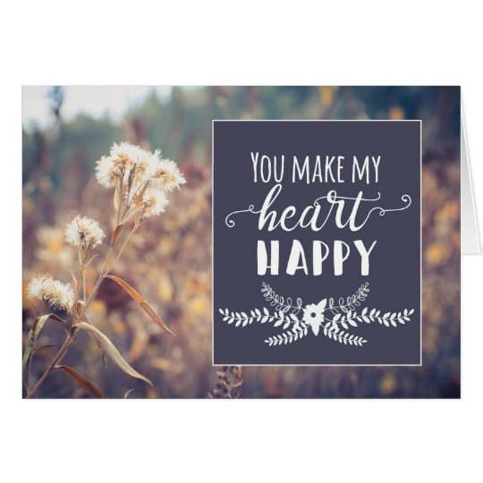 You Make My Heart Happy Greeting Card (Blank)