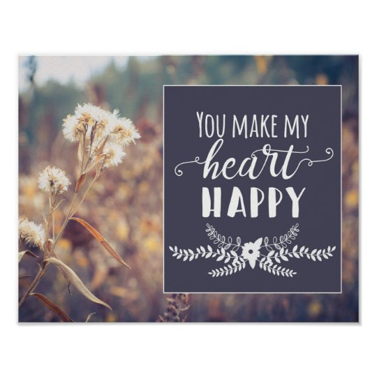You Make My Heart Happy Poster