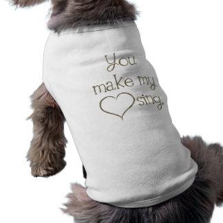 You Make My Heart Sing Cat Dog Pet Shirt