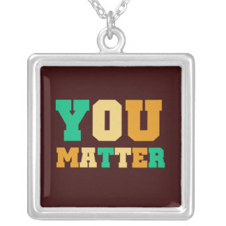 You Matter Silver Plated Necklace