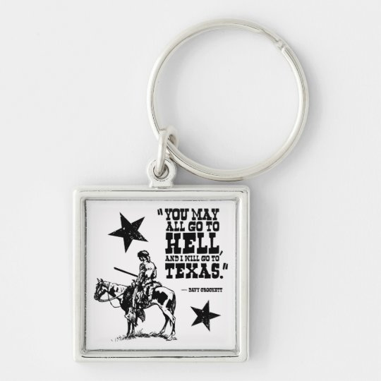 You may all go to hell... keychain