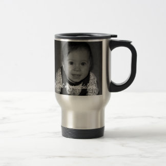 You may ask about my grandchildren. travel mug