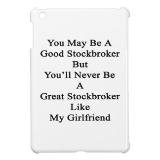You May Be A Good Stockbroker But You'll Never Be iPad Mini Cases