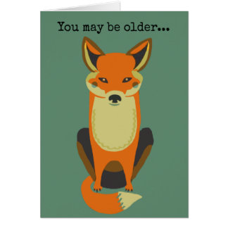You may be older cool birthday card over the hill