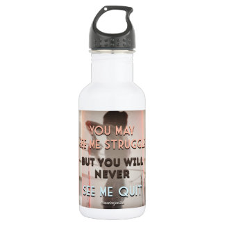 You may see me struggle 532 ml water bottle