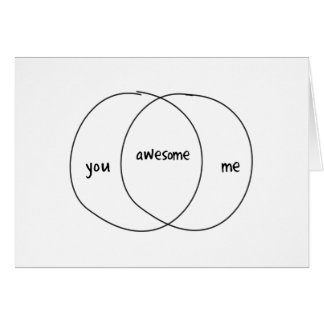 You Me Awesome Venn Diagram Greeting Cards
