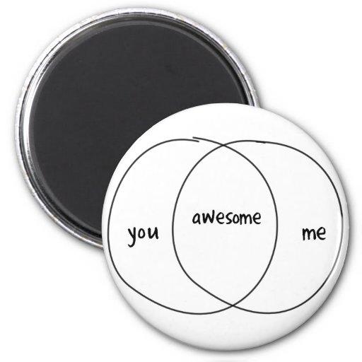 You Me Awesome Venn Diagram Fridge Magnets