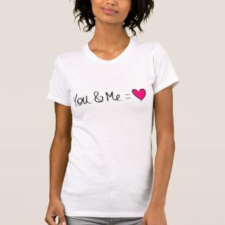 You & Me = Love Tshirts