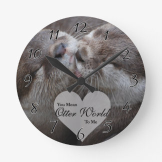You Mean Otter World To Me Otters Love Kissing Wall Clock