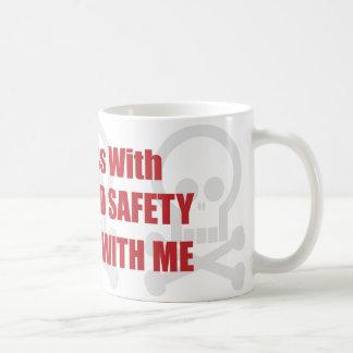 You Mess With Health and Safety You Mess With Me Coffee Mug