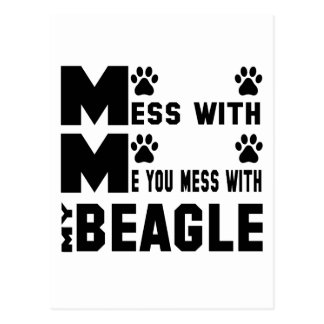 You mess with my Beagle Postcard