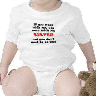 You Mess With My Sister Romper