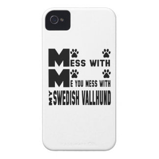 You mess with my Swedish Vallhund iPhone 4 Covers