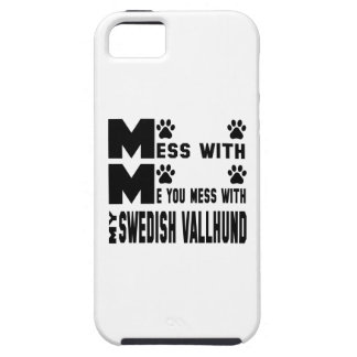 You mess with my Swedish Vallhund iPhone 5 Case