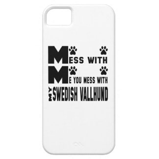 You mess with my Swedish Vallhund iPhone 5 Cover