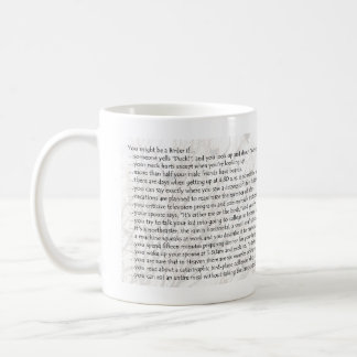 You Might Be a Birder if... Classic White Coffee Mug