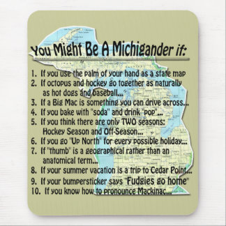 You Might Be A Michigander if: Mouse Mat