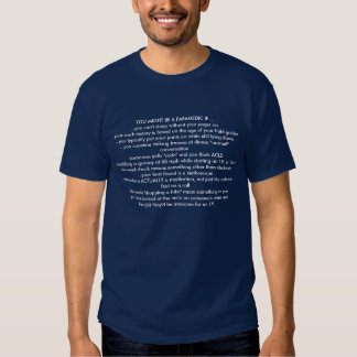 You might be a paramedic if... t-shirts